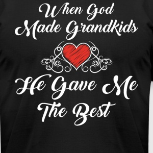 God Made Grandkids He Gave Me The Best T Shirt - Men's T-Shirt by American Apparel