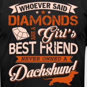 Girl's Best Friend Never Owned A Dachshund T Shirt - Men's T-Shirt by American Apparel