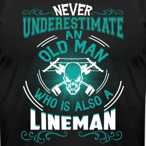 Old Man Who Is Also A Lineman T Shirt - Men's T-Shirt by American Apparel