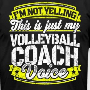 Funny Volleyball coach: My Volleyball Coach Voice - Men's T-Shirt by American Apparel