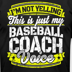 Funny Baseball coach: My Baseball Coach Voice - Men's T-Shirt by American Apparel