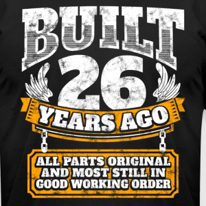 26th birthday gift idea: Built 26 years ago Shirt - Men's T-Shirt by American Apparel