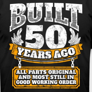 50th birthday gift idea: Built 50 years ago Shirt - Men's T-Shirt by American Apparel