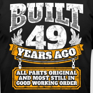 49th birthday gift idea: Built 49 years ago Shirt - Men's T-Shirt by American Apparel