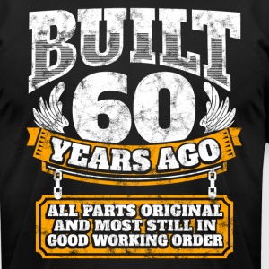 60th birthday gift idea: Built 60 years ago Shirt - Men's T-Shirt by American Apparel