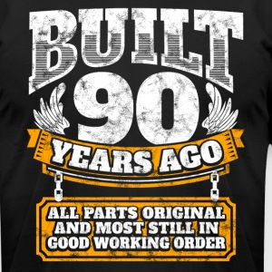 90th birthday gift idea: Built 90 years ago Shirt - Men's T-Shirt by American Apparel