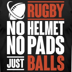 Rugby No Helmet No Pas Just Balls T Shirt - Men's T-Shirt by American Apparel