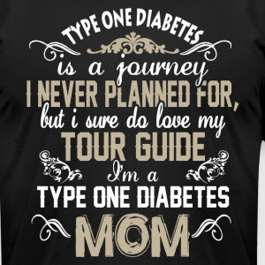 I'm A Type One Diabetes Mom T Shirt - Men's T-Shirt by American Apparel