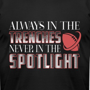 The Trenches Never In The Spotlight T Shirt - Men's T-Shirt by American Apparel