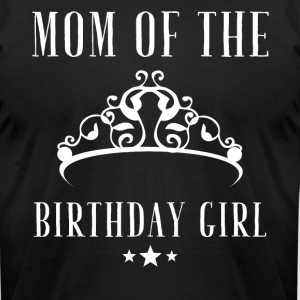 Mom of the birthday girl - Men's T-Shirt by American Apparel