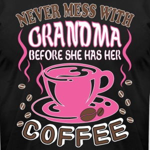 Grandma Before She Has Her Coffee T Shirt - Men's T-Shirt by American Apparel