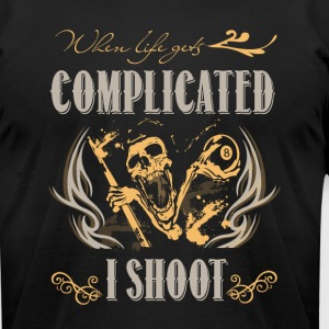 When Life Gets Complicated I Shoot T Shirt - Men's T-Shirt by American Apparel