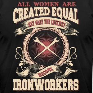 The Luckiest Women Become Ironworkers - Men's T-Shirt by American Apparel