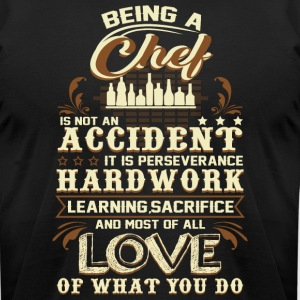 Being A Chef T Shirt - Men's T-Shirt by American Apparel