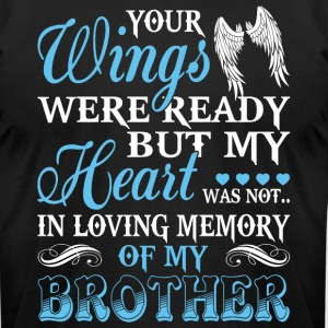 In Loving Memory Of My Brother T Shirt - Men's T-Shirt by American Apparel