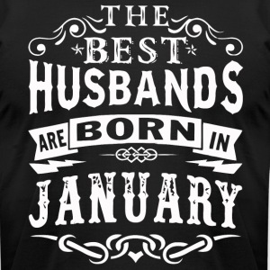 The best husbands are born in January - Men's T-Shirt by American Apparel