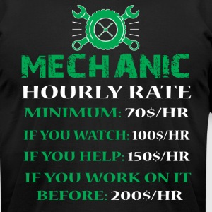 Mechanic Hourly Rate T Shirt - Men's T-Shirt by American Apparel