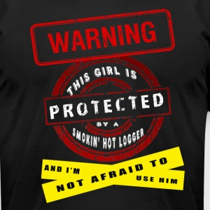 Girl Is Protected By A Smokin' Hot Logger T Shirt - Men's T-Shirt by American Apparel