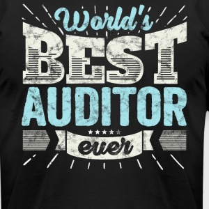 Worlds Best Auditor Ever Funny Gift - Men's T-Shirt by American Apparel