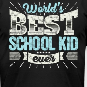 Worlds Best School Kid Ever Funny Gift - Men's T-Shirt by American Apparel