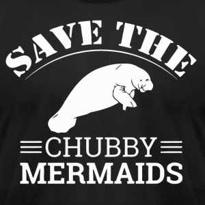 Save The Chubby Mermaids Manatees - Men's T-Shirt by American Apparel