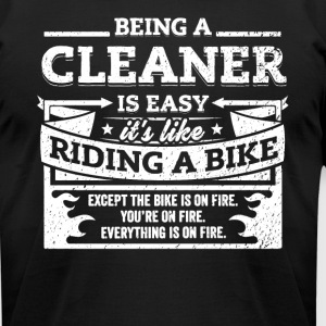 Cleaner Shirt: Being A Cleaner Is Easy - Men's T-Shirt by American Apparel