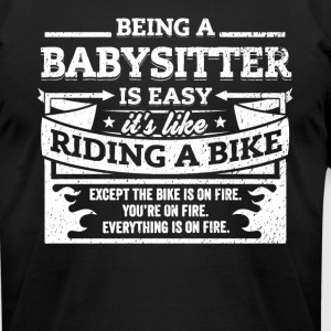 Babysitter Shirt: Being A Babysitter Is Easy - Men's T-Shirt by American Apparel