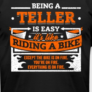 Teller Shirt: Being A Teller Is Easy - Men's T-Shirt by American Apparel