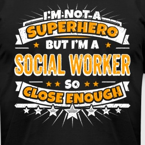 Not A Superhero But A Social Worker. - Men's T-Shirt by American Apparel