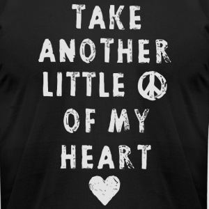 Take another little of my heart - Men's T-Shirt by American Apparel