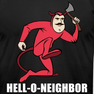 Hell-O-Neighboor - Men's T-Shirt by American Apparel