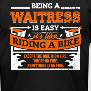 Waitress Shirt: Being A Waitress Is Easy - Men's T-Shirt by American Apparel