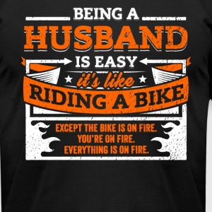 Husband Shirt: Being A Husband Is Easy - Men's T-Shirt by American Apparel