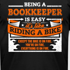 Bookkeeper Shirt: Being A Bookkeeper Is Easy - Men's T-Shirt by American Apparel