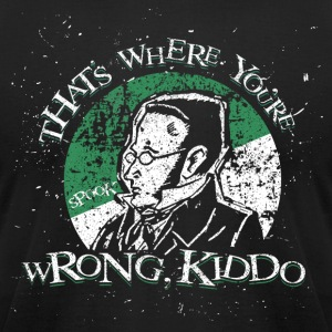 Max Stirner - That's Where You're Wrong, Kiddo - Men's T-Shirt by American Apparel