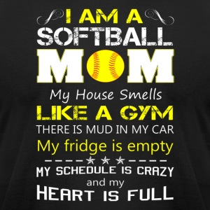 SOFTBALL MOM SHIRT FOR MOTHER DAY - Men's T-Shirt by American Apparel