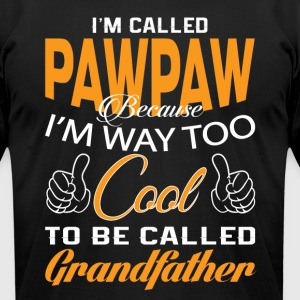I'M CALLED PAWPAW - Men's T-Shirt by American Apparel