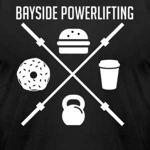 Bayside Powerlifting Lift to Eat - Men's T-Shirt by American Apparel