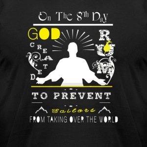 On The 8th Day God Created Rum To Prevent T Shirt - Men's T-Shirt by American Apparel