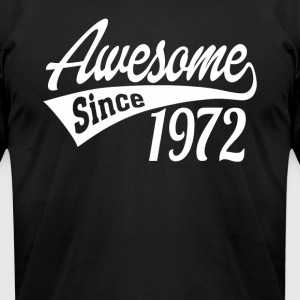 Awesome Since 1972 - Men's T-Shirt by American Apparel