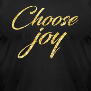 Choose Joy T-shirt - Men's T-Shirt by American Apparel