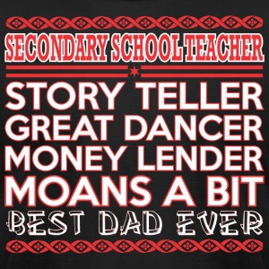 Secondary Teacher Story Teler Dancer Best Dad Ever - Men's T-Shirt by American Apparel