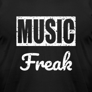 Music Freak T-Shirt - for all music lover - Men's T-Shirt by American Apparel