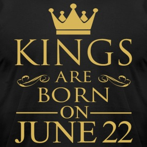 Kings are born on June 22 - Men's T-Shirt by American Apparel