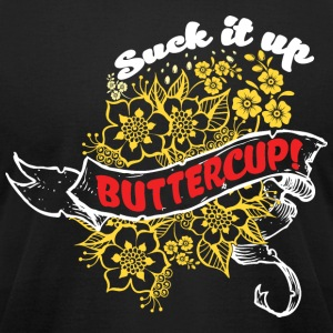 Suck it Up Buttercup! Winner Loser T-Shirt Design - Men's T-Shirt by American Apparel