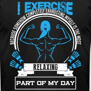 I EXERCISE SHIRT - Men's T-Shirt by American Apparel