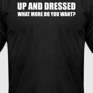 UP AND DRESSED - Men's T-Shirt by American Apparel