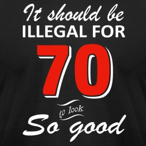 Funny 70th year old birthday designs - Men's T-Shirt by American Apparel