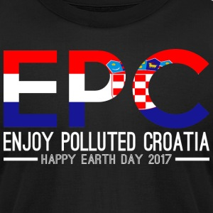 EPC Enjoy Polluted Croatia Happy Earth Day 2017 - Men's T-Shirt by American Apparel