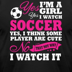 I'm A Girl, I Watch Soccer - Men's T-Shirt by American Apparel